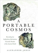 Portable Cosmos - Jones, Alexander (professor Of The History Of The Exact Sciences In Antiquity, Institute For The Study Of The Ancient World, Professor Of The History Of The Exact Sciences In Antiquity, Institute For The Study Of The Ancient World, New York University) - ISBN: 9780190931490