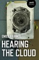 Hearing The Cloud - Can Music Help Reimagine The Future? - Frankel, Emile - ISBN: 9781785358388
