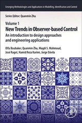 Emerging Methodologies and Applications in Modelling, Identification and Control, New Trends in Observer-Based Control - ISBN: 9780128170380