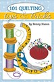 101 Quilting Tips And Tricks Pocket Guide - Haren, Penny - ISBN: 9781947163133
