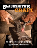 Blacksmith's Craft - Council for Small Industries in Rural Areas - ISBN: 9781497100466