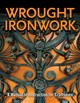 Wrought Ironwork - Council for Small Industries in Rural Areas - ISBN: 9781497100640