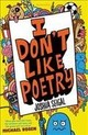 I Don't Like Poetry - Seigal, Joshua - ISBN: 9781472930033
