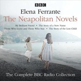 Neapolitan Novels: My Brilliant Friend, The Story Of A New Name, Those Who Leave And Those Who Stay & The Story Of The Lost Child - Ferrante, Elena - ISBN: 9781787535169