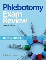 Phlebotomy Exam Review - Mccall, Ruth - ISBN: 9781496399892
