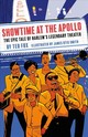 Showtime At The Apollo: The Epic Tale Of Harlem's Legendary Theater - Fox, Ted - ISBN: 9781419731389