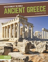 Civilizations Of The World: Ancient Greece - Bell, Samantha S. - ISBN: 9781641858236