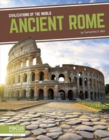 Civilizations Of The World: Ancient Rome - Bell, Samantha S. - ISBN: 9781641858250