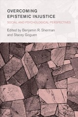 Overcoming Epistemic Injustice - Sherman, Benjamin R. (EDT)/ Goguen, Stacey (EDT) - ISBN: 9781786607065