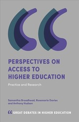 Perspectives On Access To Higher Education - Broadhead, Samantha; Davies, Rosemarie; Hudson, Anthony - ISBN: 9781787569942