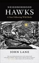 Neighborhood Hawks - Lane, John - ISBN: 9780820354934