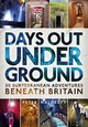 Days Out Underground - Naldrett, Peter - ISBN: 9781844865673