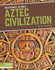 Civilizations Of The World: Aztec Civilization - Vonder, Brink,,tracy - ISBN: 9781641858267
