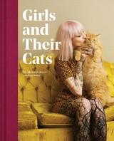 Girls And Their Cats - Wills, Brianne - ISBN: 9781452176796
