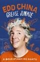 Grease Junkie - China, Edd - ISBN: 9780753553541