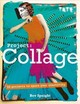 Project Collage - Speight, Bev - ISBN: 9781781575772
