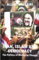 Iran, Islam And Democracy - Ansari, Ali - ISBN: 9781909942981