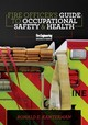 Fire Officer's Guide To Occupational Safety & Health - Kanterman, Ronald - ISBN: 9781593704193