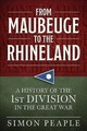 From Maubeuge To The Rhineland - Peaple, Simon - ISBN: 9781912866205