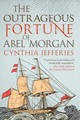 Outrageous Fortune Of Abel Morgan - Jefferies, Cynthia (author) - ISBN: 9780749023348