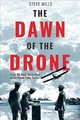 Dawn Of The Drone - Mills, Steve - ISBN: 9781612007892