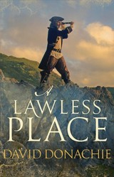 Lawless Place - Donachie, David (author) - ISBN: 9780749021160