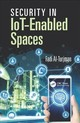 Security In Iot-enabled Spaces - Al-turjman, Fadi (EDT) - ISBN: 9780367111236