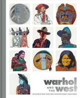 Warhol And The West - Ahtone, Heather; Brower, Faith; Hopkins, Seth - ISBN: 9780520303942