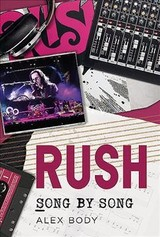 Rush Song By Song - Body, A. - ISBN: 9781781557297