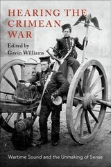 Hearing The Crimean War - Williams, Gavin (EDT) - ISBN: 9780190916756