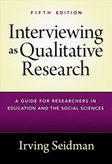 Interviewing As Qualitative Research - Seidman, Irving - ISBN: 9780807761489