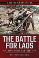 Battle For Laos - Emerson, Stephen - ISBN: 9781526757043