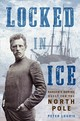 Locked In Ice - Lourie, Peter - ISBN: 9781250137647