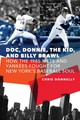 Doc, Donnie, The Kid, And Billy Brawl - Donnelly, Chris - ISBN: 9781496205537