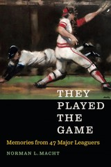 They Played The Game - Macht, Norman L. - ISBN: 9781496205506