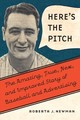 Here's The Pitch - Newman, Roberta J. - ISBN: 9780803278479