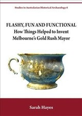 Flashy, Fun And Functional - Hayes, Ms Sarah - ISBN: 9781743326152
