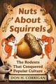 Nuts About Squirrels - Corrigan, Don H. - ISBN: 9781476675961