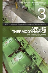 Reeds Vol 3: Applied Thermodynamics For Marine Engineers - Russell, Paul Anthony; Jackson, Leslie; Embleton, William - ISBN: 9781472969040
