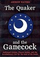 Quaker And The Gamecock - Waters, Andrew - ISBN: 9781612007816