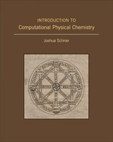 Introduction To Computational Physical Chemistry - Schrier, Joshua - ISBN: 9781938787904