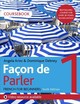 Façon De Parler 1 French For Beginners Course Book - Aires, Angela/ Debney, Dominique - ISBN: 9781529374223
