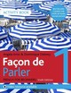 Facon De Parler 1 French Beginner's Course 6th Edition - Aries, Angela; Debney, Dominique - ISBN: 9781529374216