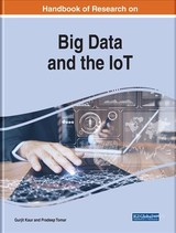 Handbook Of Research On Big Data And The Iot - Kaur, Gurjit (EDT)/ Tomar, Pradeep (EDT) - ISBN: 9781522574323
