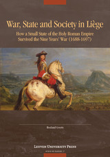 War, State, and Society in Liège - Roeland  Goorts - ISBN: 9789461662712