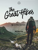 The Great Hikes - Rik  Merchie - ISBN: 9789401451796