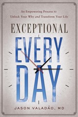 Exceptional Every Day - Valadao, Jason M. - ISBN: 9781626346079