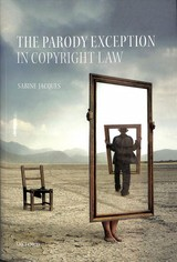 Parody Exception In Copyright Law - Jacques, Sabine (university Of East Anglia) - ISBN: 9780198806936
