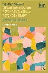 Affect Theory Of Silvan Tomkins For Psychoanalysis And Psychotherapy - Demos, E.virginia - ISBN: 9780415886505