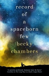 Record Of A Spaceborn Few - Chambers, Becky - ISBN: 9781473647640